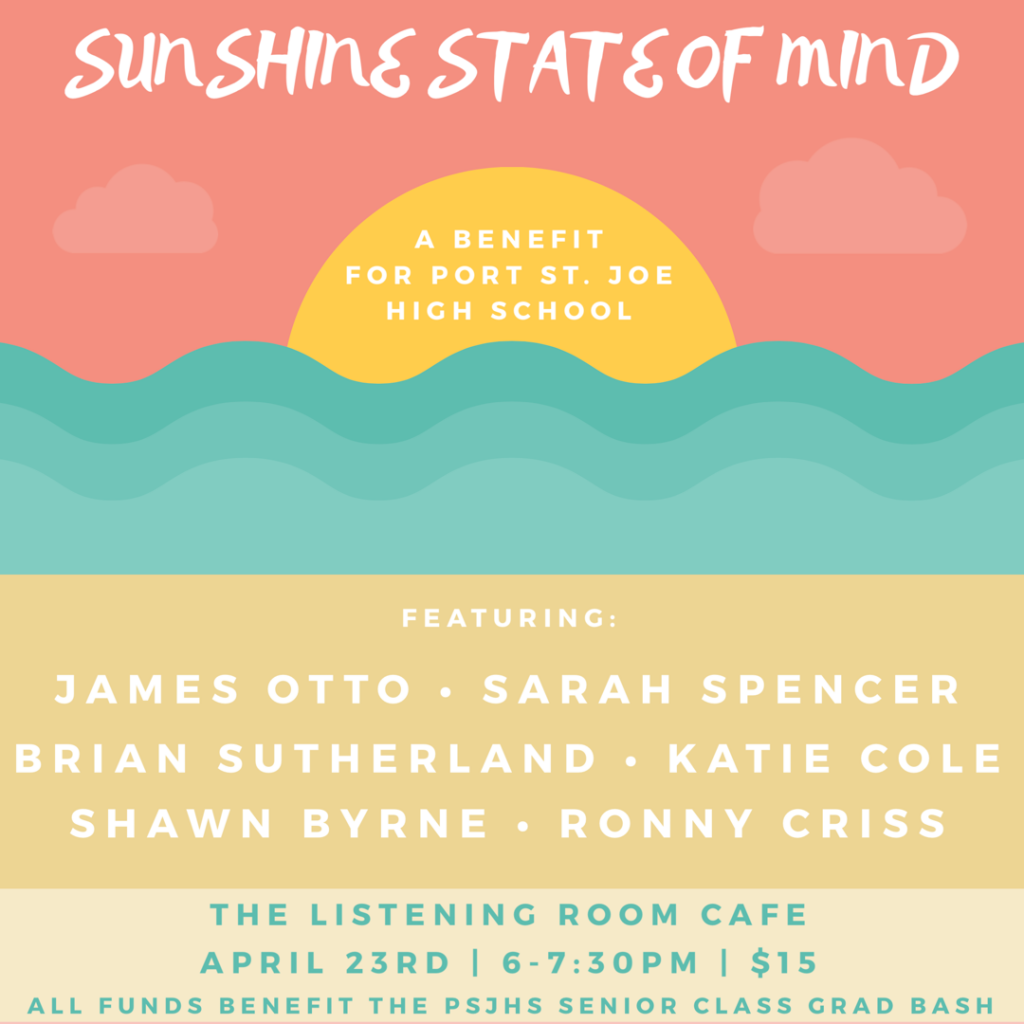 Sunshine State of Mind Benefit Show for Port St. Joe High School, April 23, 2019 at The Listening Room, Nashville, TN.