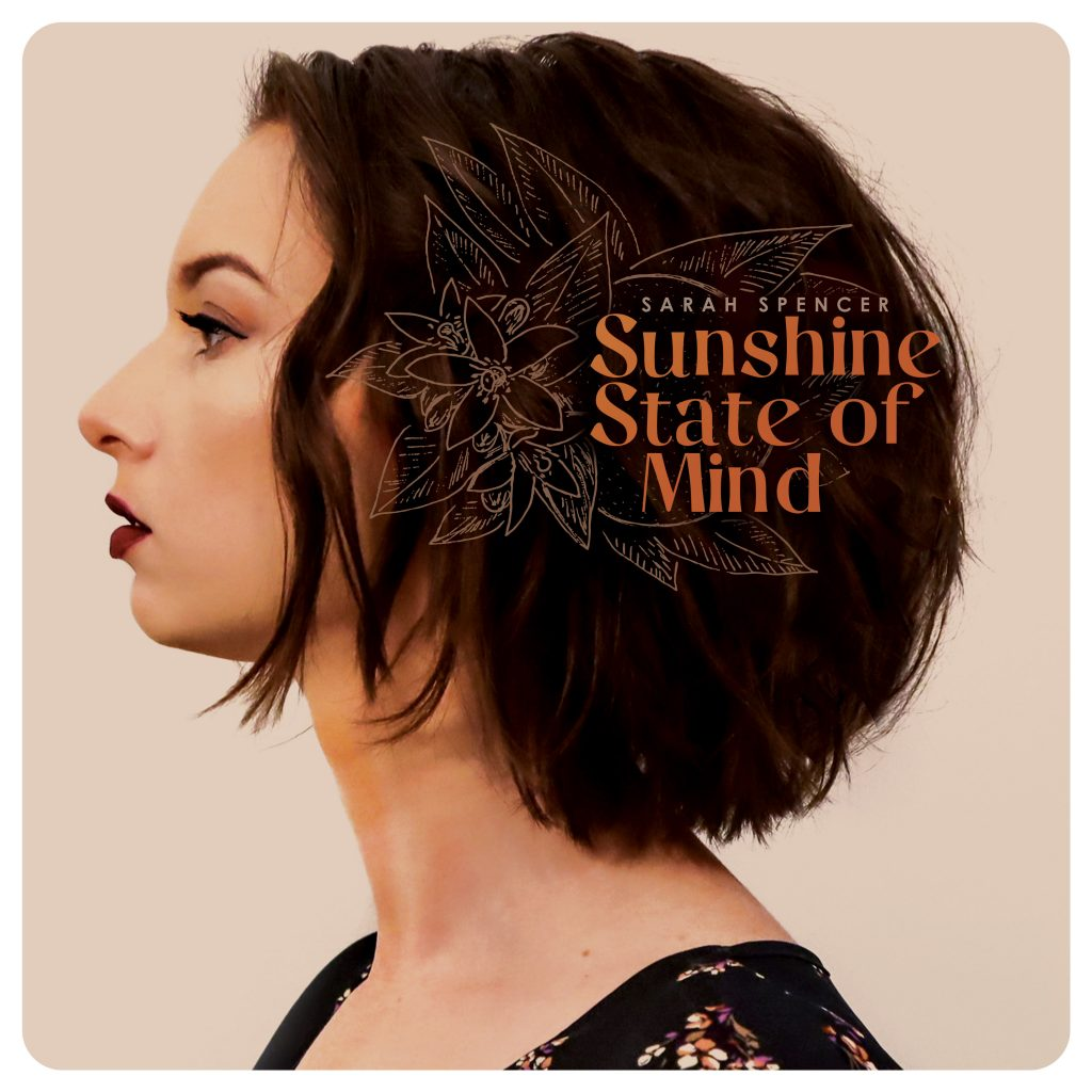 Sunshine State of Mind, by Sarah Spencer